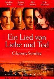 Gloomy Sunday (1999)  - filme online gratis