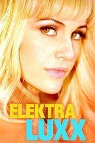 Elektra Luxx (2010) - filme online gratis