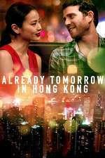 It's Already Tomorrow in Hong Kong - Este deja mâine în Hong Kong (2015) - filme online
