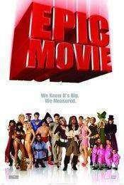 Epic Movie (2007) - Despre super-eroi şi... alte aiureli