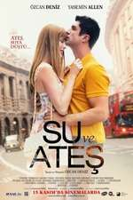 Su ve Ates - Water and Fire (2013) - filme online