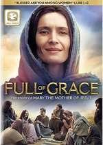 Full of Grace (2015) - filme online