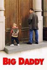 Big Daddy – Un tătic grozav (1999) – filme online