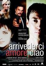 Arrivederci amore, ciao (2006) - filme online