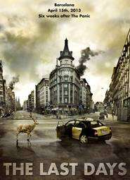 Los últimos días -  The Last Days (2013) - filme online