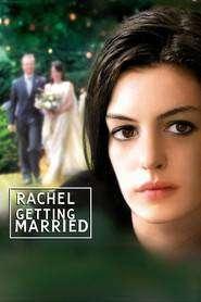 Rachel Getting Married (2008) - filme online gratis