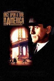 Once Upon a Time in America – A fost odată în America (1984) – filme online