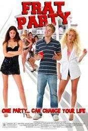 Frat Party (2009) - Filme online gratis subtitrate in romana