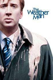 The Weather Man – Meteorologul (2005) – filme online