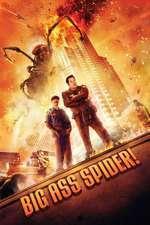 Big Ass Spider - Mega paianjenul (2013) - filme online
