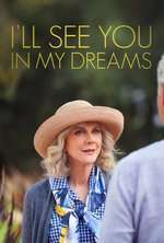 I'll See You in My Dreams (2015) - filme online