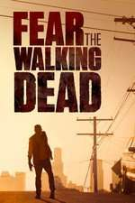 Fear the Walking Dead (2015) Serial TV - Sezonul 02 (Ep.01-08)
