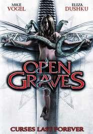 Open Graves (2009) - filme online