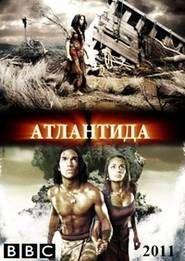 Atlantis: End of a World, Birth of a Legend (2011) - Filme online gratis