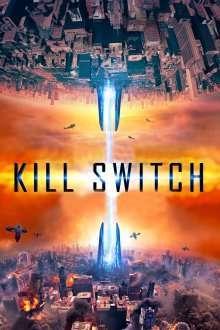 Kill Switch (2017) – filme online