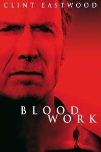 Blood Work – Legătură de sânge (2002) – filme online