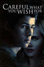 Careful What You Wish For (2015) - filme online