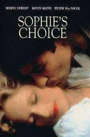 Sophie's Choice - Alegerea Sophiei (1982) - filme online