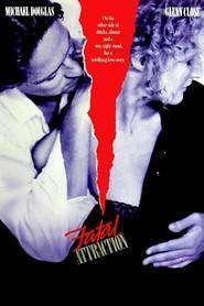 Fatal Attraction - Atracţie fatală (1987) - filme online