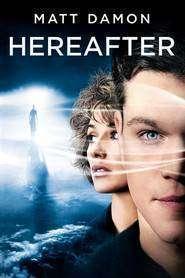 Hereafter: Dincolo de viaţă (2010) - filme online