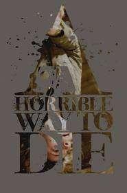 A Horrible Way to Die (2010) - Filme online