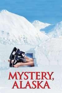Mystery, Alaska - Hochei în Alaska (1999) - filme online