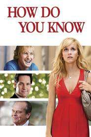 How Do You Know (2010) - Filme online