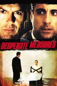 Desperate Measures - Măsuri disperate (1998) - filme online
