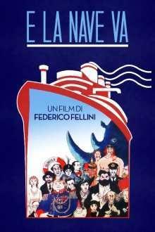 E la nave va - Și corabia înaintează (1983) - filme online