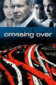 Crossing Over - Imigranţii (2009) - filme online