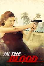 In the Blood (2014) - filme online