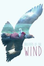 Brothers of the Wind (2015) - filme online hd