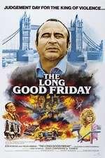 The Long Good Friday - Lunga zi de vineri (1980) - filme online