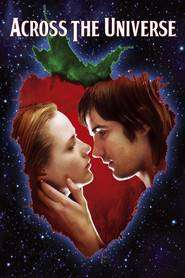 Across the Universe (2007)- filme online gratis