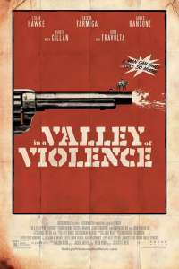 In a Valley of Violence (2016) – filme online subtitrate