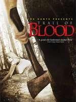 Trail of Blood (2011) - filme online