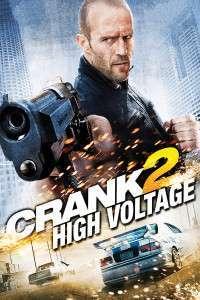 Crank: High Voltage – Crank: Tensiune maximă (2009) – filme online