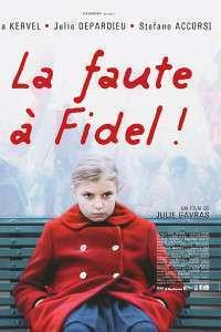 La faute à Fidel! – Blame it on Fidel (2006) – filme online