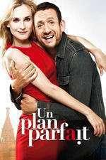 Un plan parfait - Un plan perfect (2012) - filme online