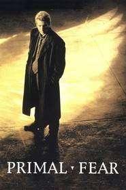 Primal Fear - Avocatul diavolului (1996) - filme online