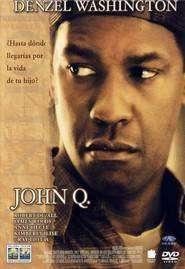John Q. (2002) - filme online gratis