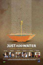 Just Add Water - Visuri deşarte (2008) - filme online