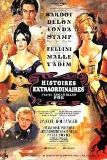 Histoires extraordinaires – Povestiri extraordinare (1968) – filme online