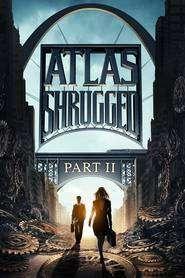 Atlas Shrugged II: The Strike - Revolta lui Atlas: Partea a II-a (2012) - filme online