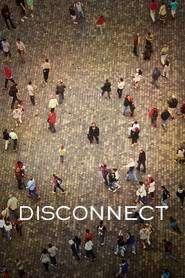 Disconnect (2012) - filme online