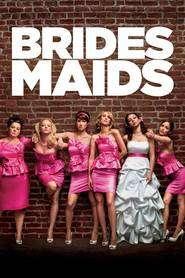Bridesmaids ( 2011 ) - filme online gratis
