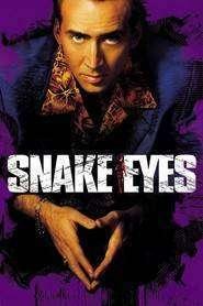 Snake Eyes - Ochi de șarpe (1998) - filme online