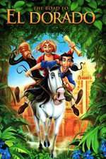 The Road to El Dorado – Drumul spre El Dorado (2000) – filme online