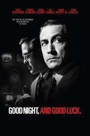 Good Night, and Good Luck. (2005) - filme online gratis