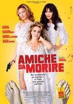 Amiche da morire (2013) - filme online